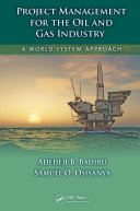 Project Management for the Oil and Gas Industry Pdf/ePub eBook