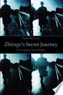 Zhivago s Secret Journey