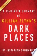 Dark Places By Gillian Flynn A 15 Minute Summary
