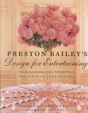 Preston Bailey s Design for Entertaining