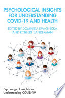 Psychological Insights for Understanding Covid 19 and Health