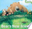 Bear s New Friend