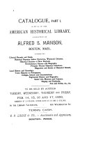 Catalog ... of the American Historical Library, Collection of Alfred S. Manson, Boston, Mass