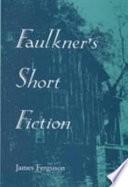 Faulkner's Short Fiction Pdf/ePub eBook