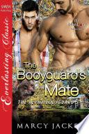The Bodyguard s Mate  The Alpha Bodyguard 5