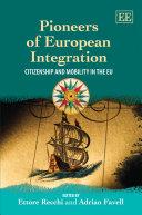 Pioneers of European Integration