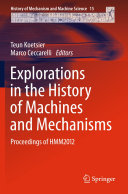 Explorations in the History of Machines and Mechanisms [Pdf/ePub] eBook