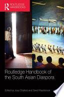 Routledge Handbook Of The South Asian Diaspora