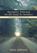 Encounter with God on the Road to Nowhere