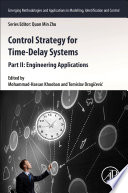 Control Strategy for Time Delay Systems