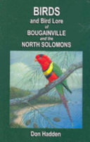 Birds and Bird Lore of Bougainville and the North Solomons