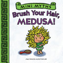 Pdf Brush Your Hair, Medusa! (Mini Myths)