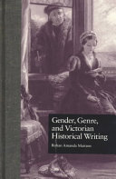 Gender  Genre  and Victorian Historical Writing