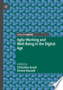 Agile Working and Well Being in the Digital Age