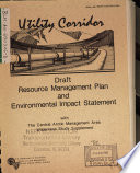 Utility Corridor Planning Area Resource(s) Management Plan (RMP) with Central Arctic Management Area Wilderness Study Supplement