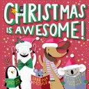 Christmas Is Awesome! (A Hello!Lucky Book) Pdf/ePub eBook