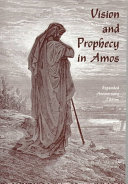 Pdf Vision and Prophecy in Amos