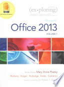 Exploring Microsoft Office 2013, Vol. 1 & Myitlab with Pearson Etext -- Access Card & Office 365 Home Premium Academic -- 180-Day Trial Access Card Pa