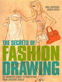 The Secrets of Fashion Drawing