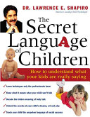 The Secret Language of Children Book