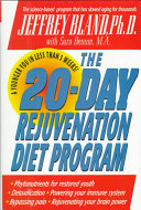 The 20 Day Rejuvenation Diet Program
