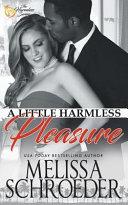 A Little Harmless Pleasure