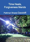 Pdf Time Heals, Forgiveness Mends