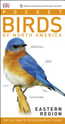 American Museum of Natural History: Pocket Birds of North America, Eastern Region Pdf/ePub eBook