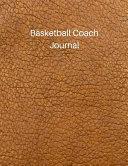 Basketball Coach Journal