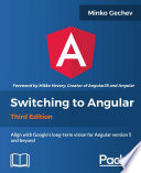 Switching to Angular