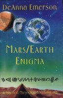 Mars/Earth Enigma