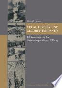 Visual History und Geschichtsdidaktik