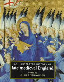 An Illustrated History of Late Medieval England