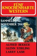 Fünf knochenharte Western November 2017
