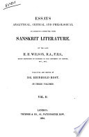 Essays Analytical Critical  and Philological on Subjects Connected with Sanskrit Literature by the Late H  H  Wilson