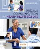 Effective Communication for Health Professionals - E-Book Pdf/ePub eBook