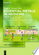 Essential Metals in Medicine  Therapeutic Use and Toxicity of Metal Ions in the Clinic