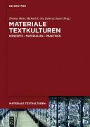 Materiale Textkulturen