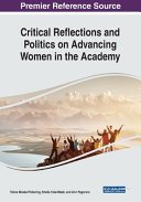 Critical Reflections and Politics on Advancing Women in the Academy