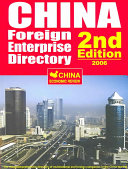China Foreign Enterprise Directory 2006