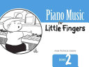 Piano Music for Little Fingers Book PDF