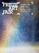 Frieze Art Fair Yearbook 2010 11