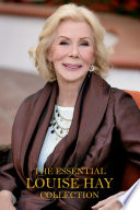 The Essential Louise Hay Collection Book
