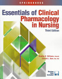 Essentials of Clinical Pharmacology in Nursing