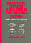 Practical Stress Analysis In Engineering Design Second Edition