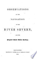 Observations on the Navigation of the River Severn and the proposed South Wales Railway