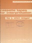 Cassette Tapes for Interpretation