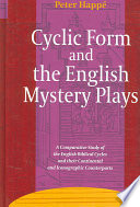 Cyclic Form And The English Mystery Plays