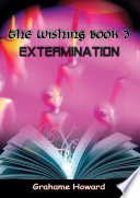 The Wishing Book 3 Extermination