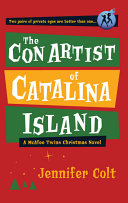 The Con Artist of Catalina Island